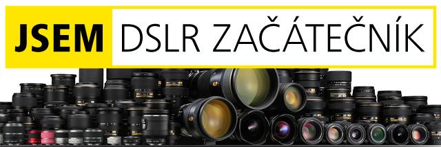 JSEM | DSLR začátečník. Kompatibilita objektivů aneb spolupráce těla a objektivu