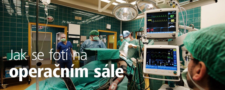 Jak se fotí na operačním sále