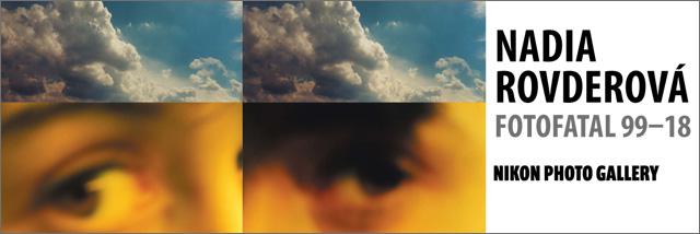 Fotofatal 99–18. Výstava Nadii Rovderové v Nikon Photo Gallery