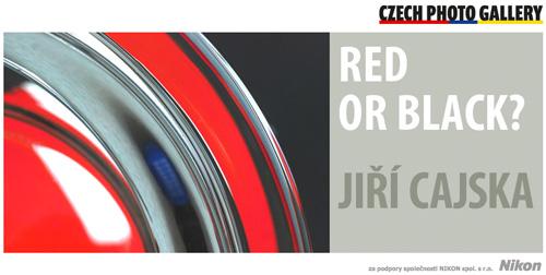 Red or Black – Jiří Cajska