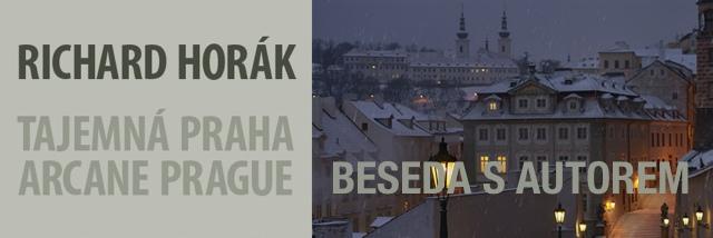 Jak se fotí Tajemná Praha? Přijďte na besedu s Richardem Horákem