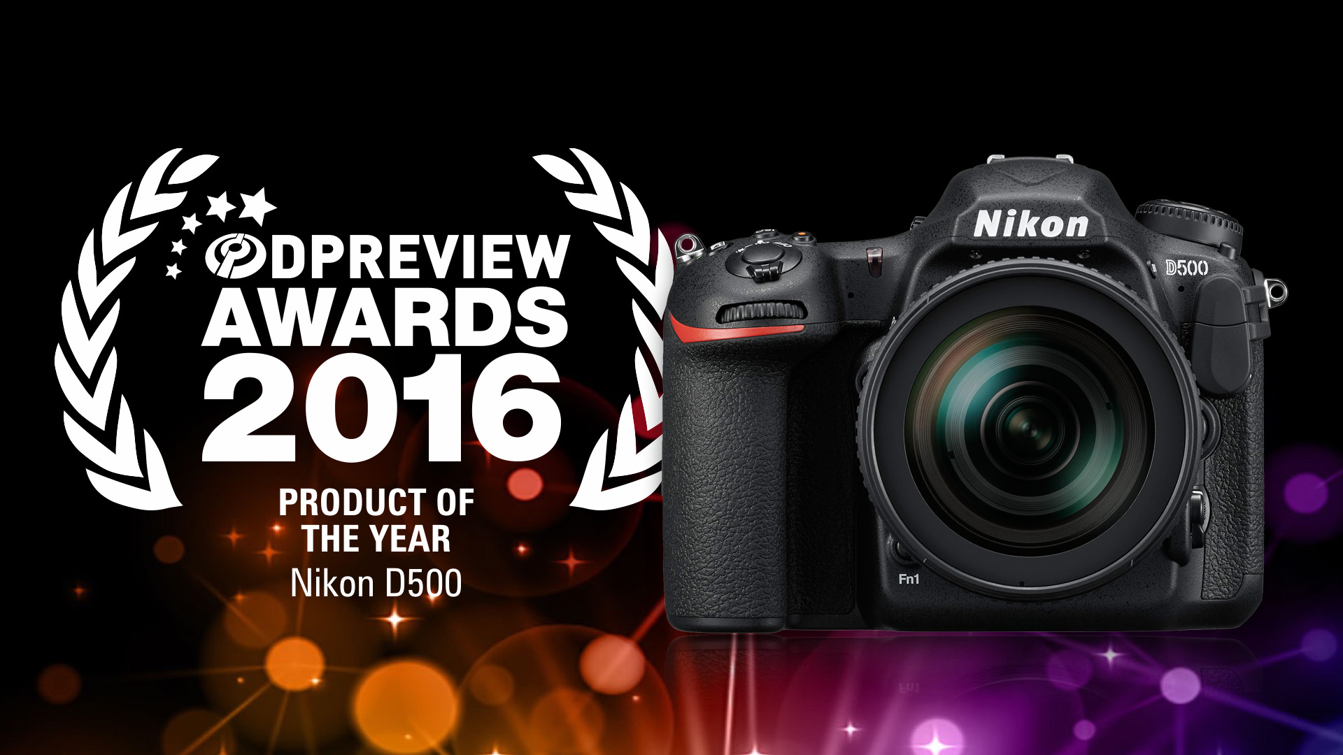 DPReview Awards 2016 – Product of the year – Nikon D500